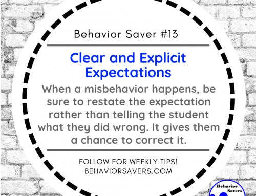 Behavior Saver #13-Clear and Explicit Expectations