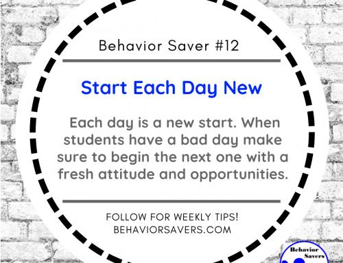Behavior Saver #12-Start Each Day New